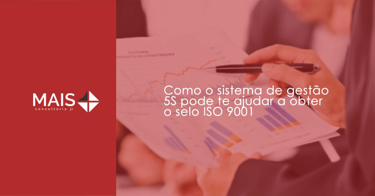 Como o sistema de gestão 5S pode te ajudar a obter o selo ISO 9001