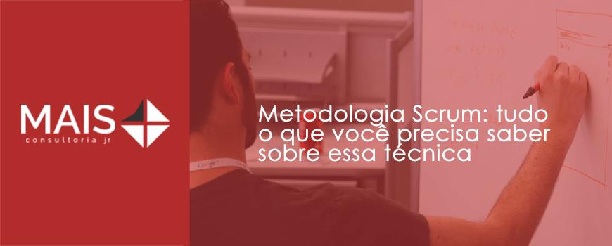 Metodologia Scrum: tudo o que você precisa saber sobre essa técnica