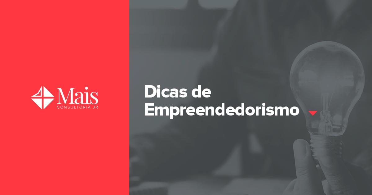 Dicas de Empreendedorismo para um negócio de sucesso