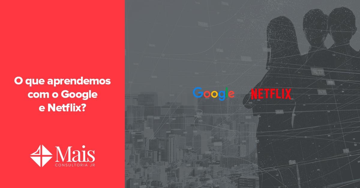 Modelo de negócios: o que aprendemos com Google e Netflix