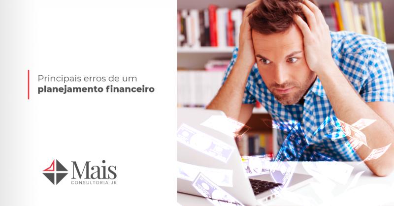 Principais erros de um planejamento financeiro