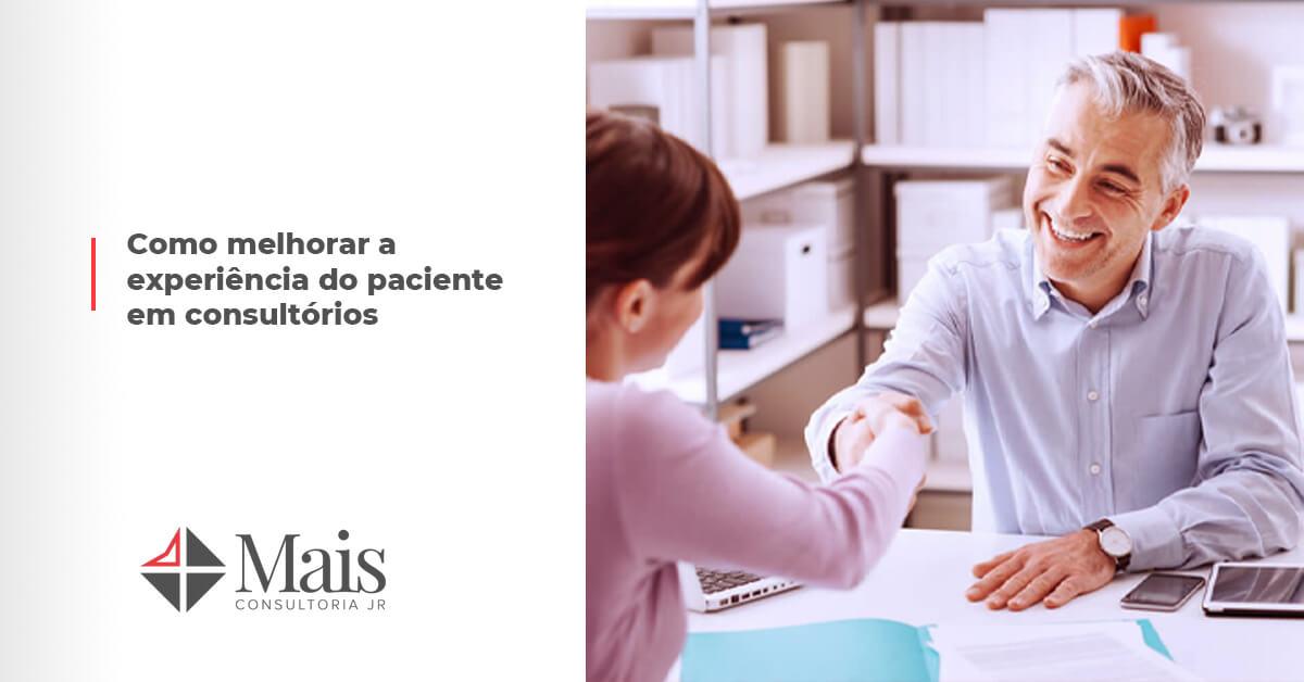 Como melhorar a experiência do paciente em consultórios