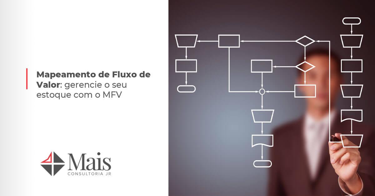 Mapeamento de Fluxo de Valor: gerencie o seu estoque com o MFV