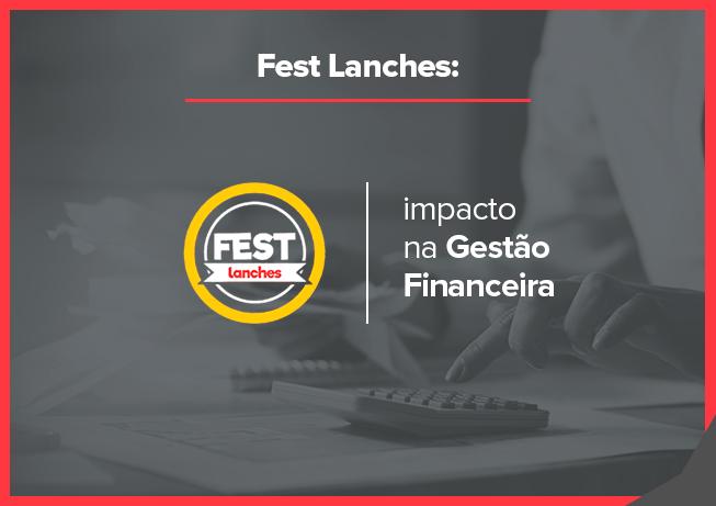 Fest lanches: gestão financeira
